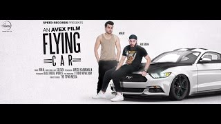 Flying Car – Ninja Ft Sultaan