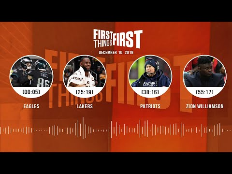 Eagles, Lakers, Patriots, Zion Williamson | FIRST THINGS FIRST Audio Podcast