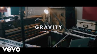 George Glew - Gravity (Live in Session)