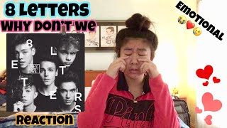 8 Letters by Why Don't We (Audio) REACTION