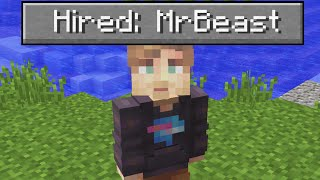 I Hired MrBeast To Play Minecraft With Me For $100