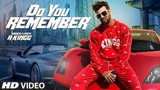 Do You Remember – A Kingg
