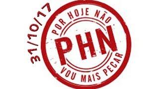 PHN - 31/10/17 - Dunga - Participação de Carioca, Comunidade porta do céu