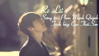 Rẽ lối - Cao Thái Sơn [ Video Lyrics]