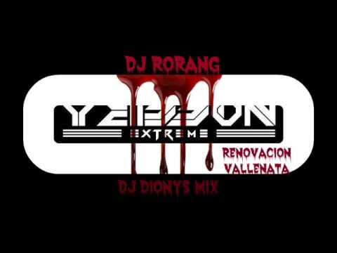 Renovacion vallenata Yeisson Dj Rorang Dj Dionys Mix