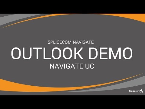 SpliceCom's Navigate UC Outlook Demo