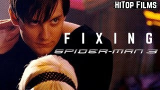Fixing Spider-Man 3 (Video Essay)