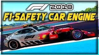 WHAT IF WE PUT A SAFETY CAR ENGINE IN AN F1 CAR?! - F1 2018 Game Experiment