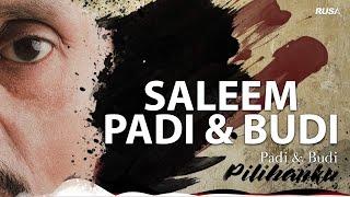 Saleem - Padi & Budi [Official Lyrics Video]