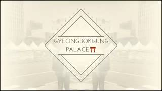 GEONGBOKGUNG PALACE, SEOUL SOUTH KOREA | MONTAGE VLOG