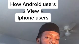 How Android users view IPhone users #shorts