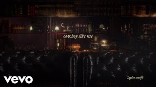 Taylor Swift - cowboy like me (Official Lyric Video)