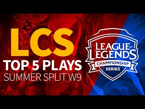 Top 5 Plays NA LCS - Summer Week 9 League of Legends