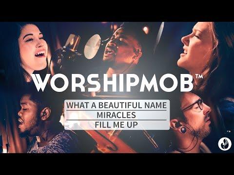 Venture 9: What A Beautiful Name, Miracles, Fill Me Up | WorshipMob & Cross Worship