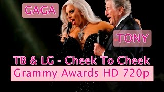 Tony Bennett & Lady Gaga  - Cheek To Cheek live at Grammy Awards HD 720p