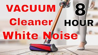8 Hour Vacuum Cleaner Background Noise