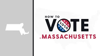 How To Vote In Massachusetts 2020
