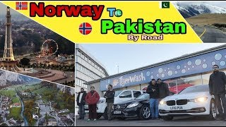 Norway to Pakistan  By Road 2017 part 1