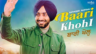 Baari Khohl – Satinder Sartaaj Video HD