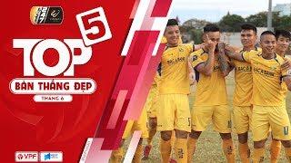 Top 5 bàn thắng đẹp tháng 6 - Wake-up 247 V.League 2019