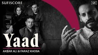 Yaad – Akbar Ali (Sufiscore) Video HD