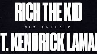 Rich The Kid New Freezer Feat  Kendrick Lamar (Official Clean Version)