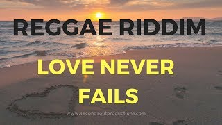 Happy Uplifting Reggae Riddim | Pop Instrumental - Love Never Fails