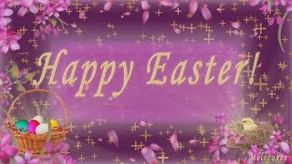 🌺🌺🌺Happy Easter Greetings 2018!!!🌺🌺🌺Video Greeting Cards