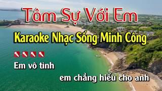Tâm Sự Với Em Karaoke Nhạc Sống Hay Nhất - Tone Nam