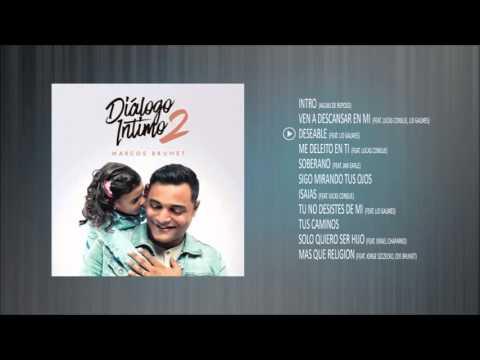 Diálogo Intimo 2 - Marcos Brunet - Album Completo
