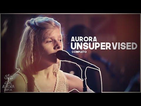 AURORA - UNSUPERVISED   LEGENDADO (Completo)