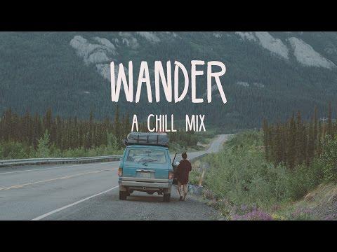 Wander   A Chill Mix