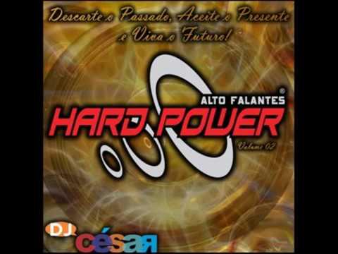 Baixar Hard Power Volume 02 - DJ César Faixa - 12