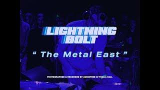 Lightning Bolt - The Metal East | Live at Thalia Hall