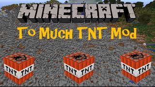 TOO MUCH TNT MOD! Minecraft (1.6.4 / 1.7.2 / 1.7.10 / 1.8) Review en español 2016