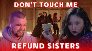"""OH MY GOD   REFUND SISTERS [환불원정대] """"DON'T TOUCH ME"""" M/V REACTION!"""