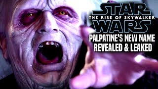 Palpatine's New Name Revealed In The Rise Of Skywalker! (Star Wars Episode 9)