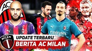 Ibrahimovic ABSEN Lawan MU😒Permanenkan TOMORI🔥Sofyan Amrabat Dikaitkan dgn Milan | Berita AC Milan
