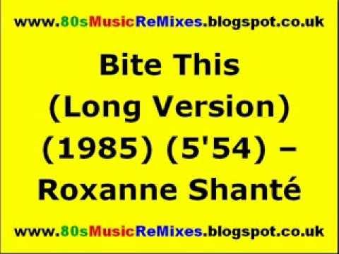 Bite This (Long Version) - Roxanne Shanté