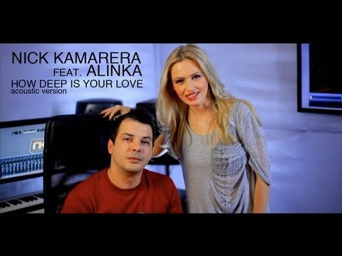 Nick Kamarera feat Alinka - How Deep Is Your Love (acustic)