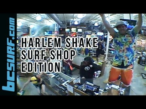 Harlem Shake (Surf Shop Edition) - BC Surf and Sport