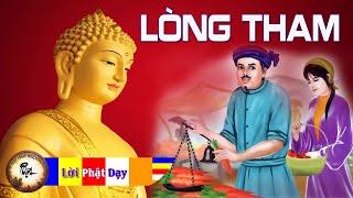 Phật dạy về Lòng Tham Con Người ( rất hay ) - Cùng nghe để Giác ngộ được An Vui Hạnh Phúc   PPNM