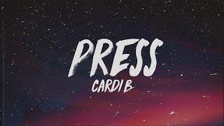 Cardi B - Press (Lyrics)