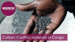 Coltan: Conflict minerals in Congo