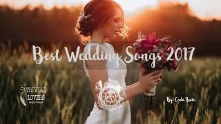 Best Wedding Songs 2017  -Cinematic Songs - Part I