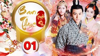 Phim Hay 2018 | BAN THỤC TRUYỀN KỲ - Tập 1 | C-MORE CHANNEL