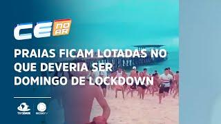 Praias ficam lotadas no que deveria ser domingo de lockdown em Fortaleza