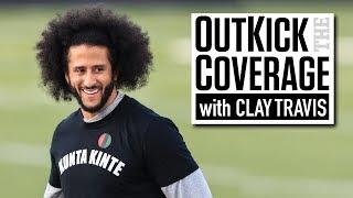 Clay Travis - Colin Kaepernick Is Done
