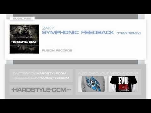 New Release | Zany - Symphonic Feedback (Titan Remix)