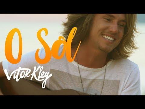 Vitor Kley - O Sol (Videoclipe Oficial)